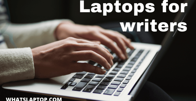 Best Laptop for writing books