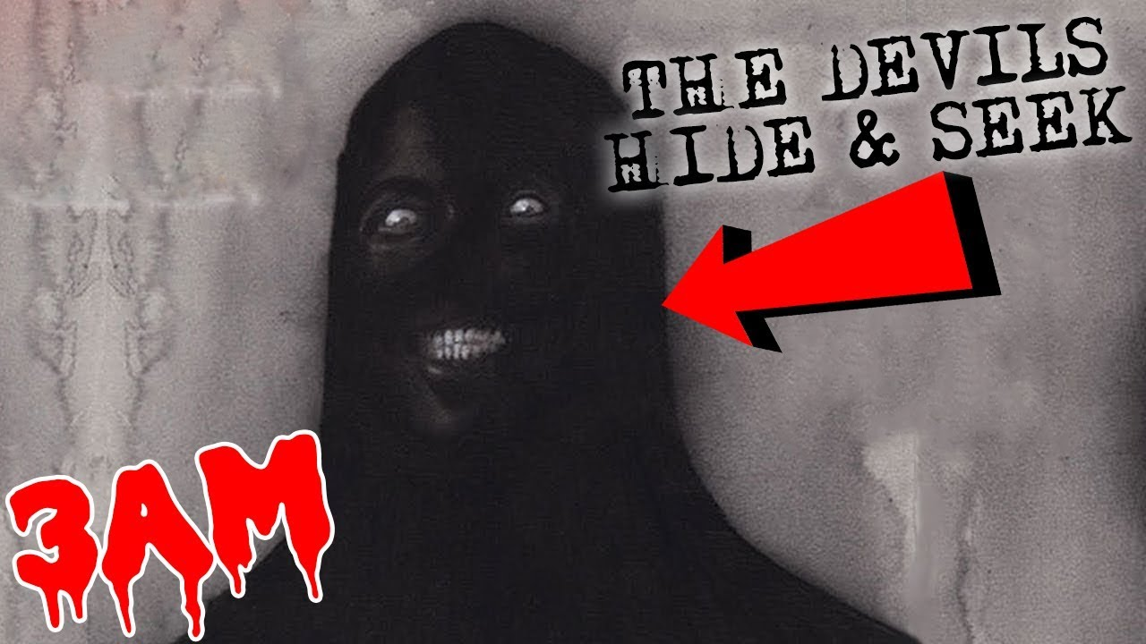 GONE WRONG) DO NOT PLAY THE DEVILS HIDE AND SEEK CHALLENGE