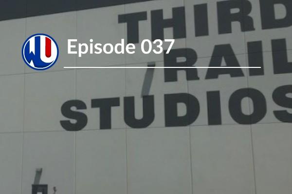 037 – Third Rail Studios President Dan Rosenfelt