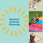 Summer Activity Planning