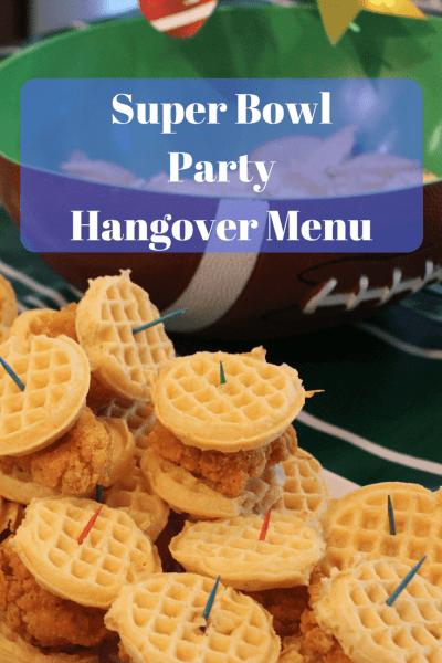 Super Bowl Party Hangover Menu