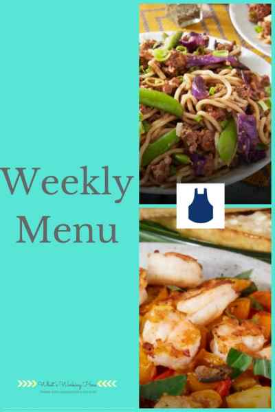 July 23rd Weekly Menu- Meal Plan Ideas