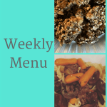 Weekly Menu 3/18/18 – 80 Day Obsession Refeed Day