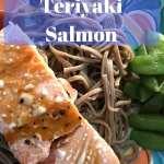 Quick & Easy Teriyaki Salmon with Soba Noodles