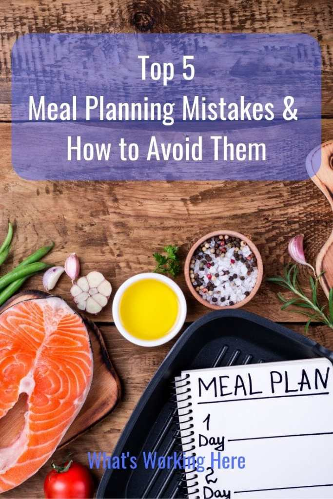Top 5 Meal Planning Mistakes and How to Avoid Them