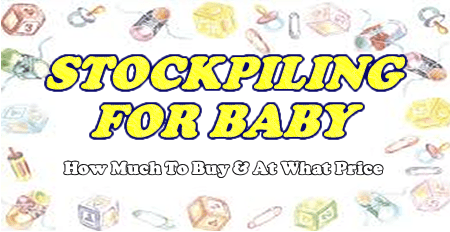 Stockpiling for Baby