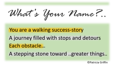 What's Your Name_Walking Success Story