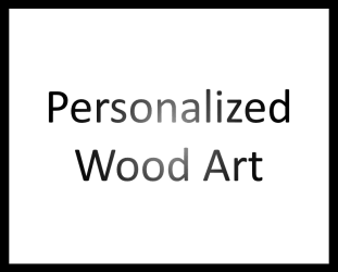personalized wood art