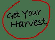 Get Your Harvest