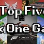 Editor S Pick Top Five Xbox One Games What S Your Tag