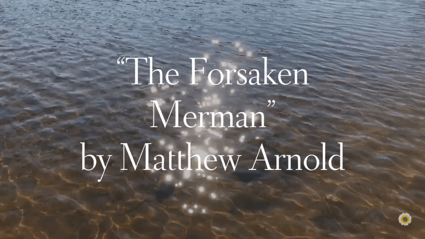 """The Forsaken Merman"""