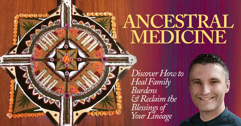 Ancestral Medicine with Daniel Foor