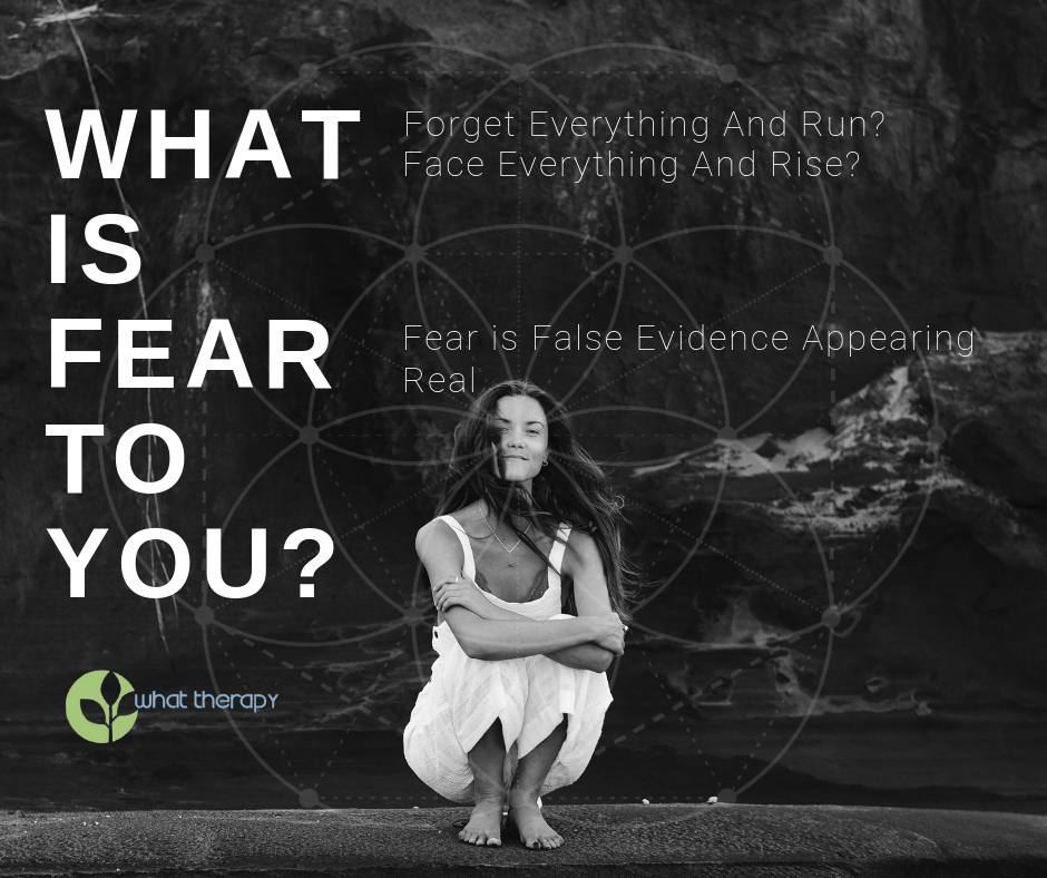 what is fear to you acronym of FEAR