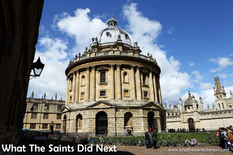 The Radcliffe Camera, houses the Radcliffe Science Library, built in 1737-49. The City of Dreaming Spires.