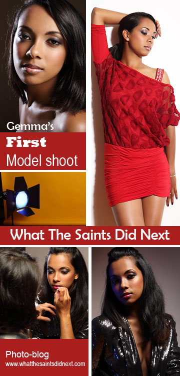 First Model Photo Shoot by What The Saints Did Next. Model, Gemma Lawrence; Photography, Darrin Henry; Make-up, Sharon Henry