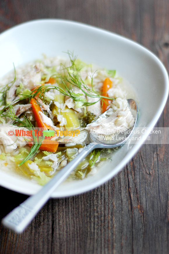 ABSOLUTELY DELICIOUS CHICKEN WITH LEEKS AND DILL