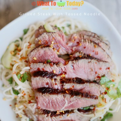 GRILLED STEAK WITH TOSSED NOODLE
