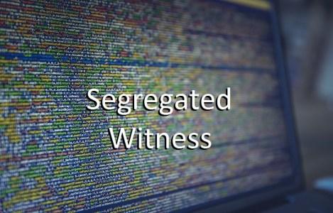 Что такое Segregated Witness?