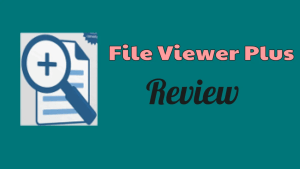File Viewer Plus Review