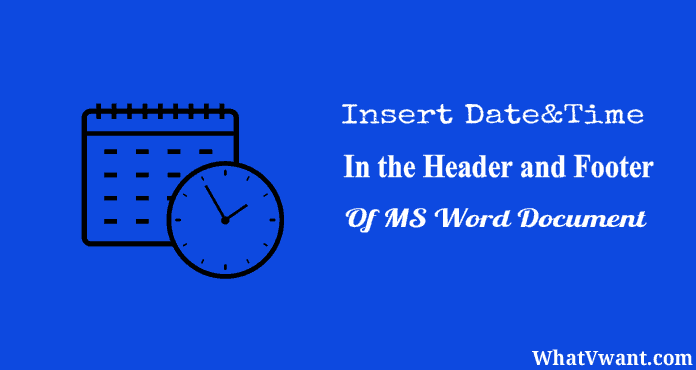 Insert Date and Time in Word
