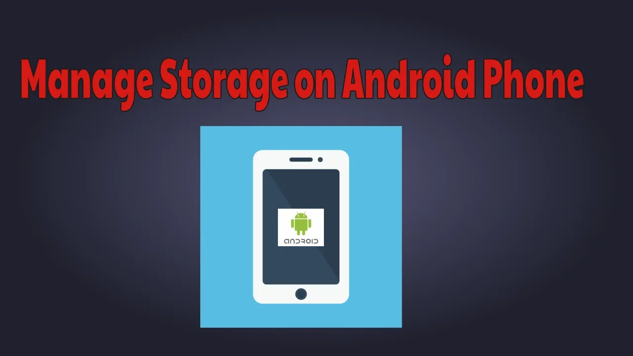Storage On Android Phone