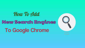 Add Search Engine to Google Chrome