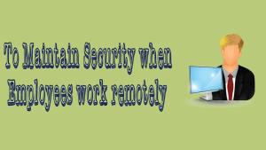 Maintain Security