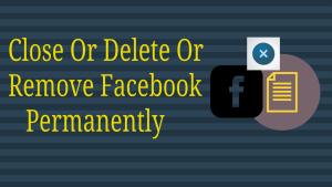 Remove Facebook Permanently