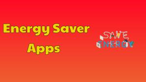 Energy Saver Apps