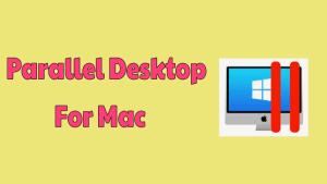 Parallel Desktop For Mac