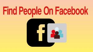 Find People On Facebook