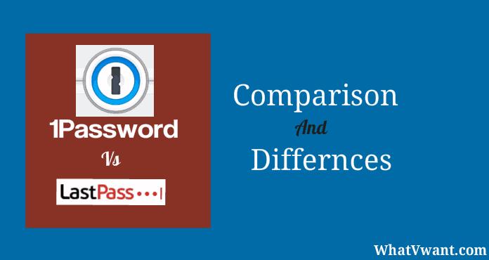 1Password Vs LastPass