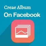 Creating album on Facebook