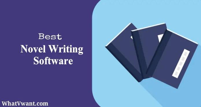 Best novel writing software