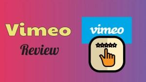Vimeo Review
