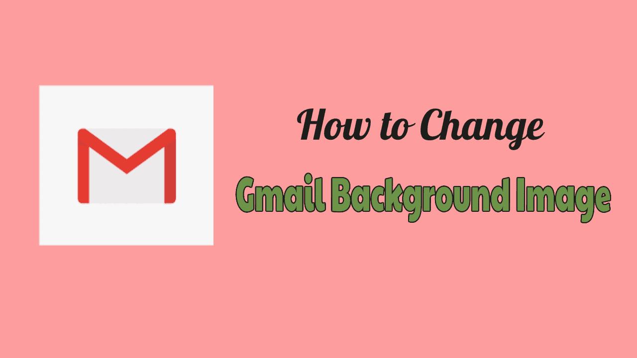 Gmail Background