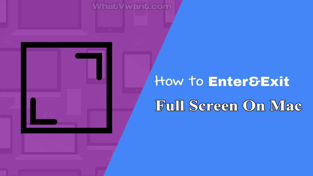 Exit full screen on Mac