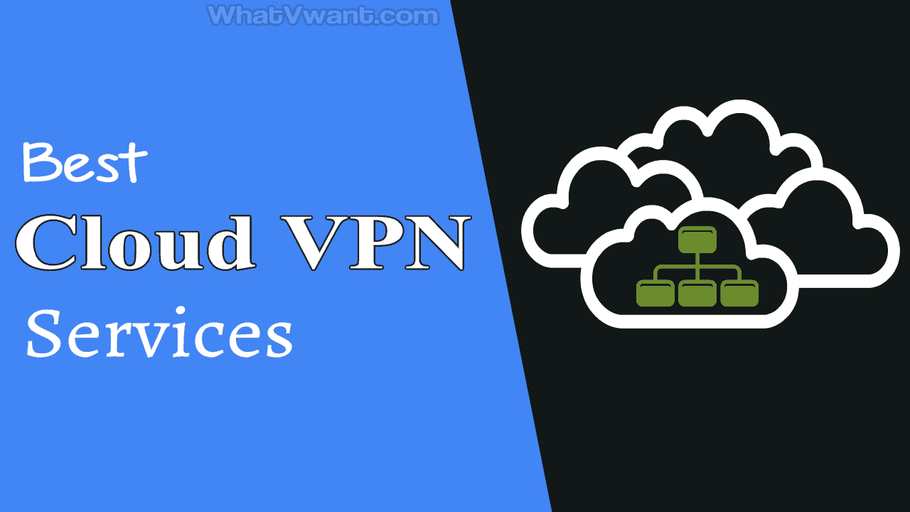 Cloud VPN services
