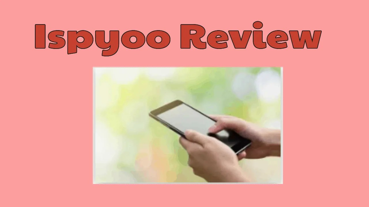 Ispyoo Review