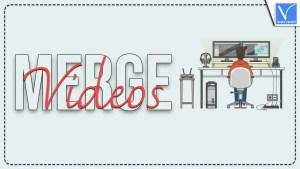 Merge videos
