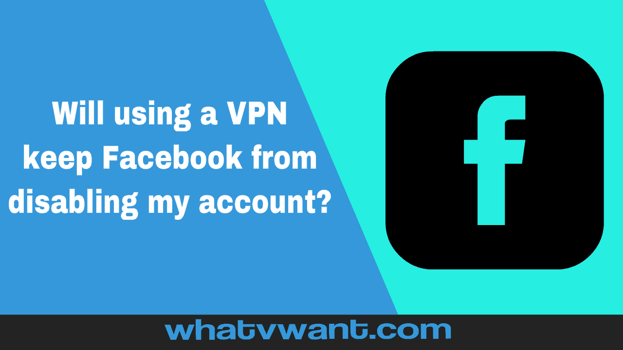 Use a VPN with Facebook