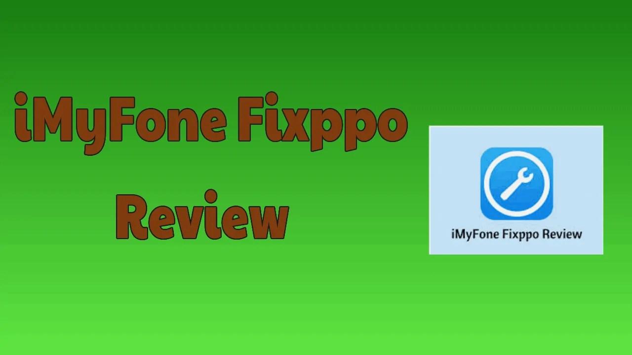 iMyFone Fixppo Review