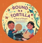 Round is for Tortilla