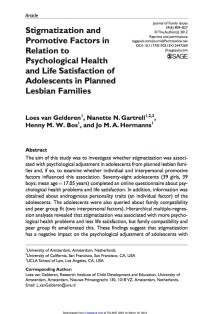 Stigmatization and Promotive Factors in Relation to Psychological Health and Life Satisfaction of Adolescents in Planned Lesbian Families.