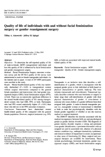 Quality of life of individuals with and without facial feminization surgery or gender reassignment surgery.