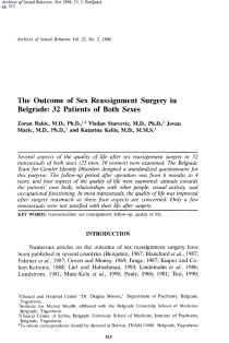The outcome of sex reassignment surgery in Belgrade: 32 patients of both sexes