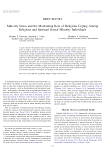Minority stress and the moderating role of religious coping among religious and spiritual sexual minority individuals.