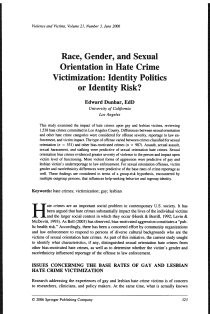 Race, gender, and sexual orientation in hate crime victimization: identity politics or identity risk?.