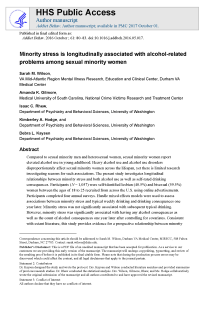 Minority stress is longitudinally associated with alcohol-related problems among sexual minority women.