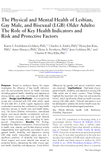 The physical and mental health of lesbian, gay male, and bisexual (LGB) older adults: the role of key health indicators and risk and protective factors.